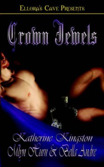 Crown Jewels - Bella Andre, Katherine Kingston, Mlyn Hurn