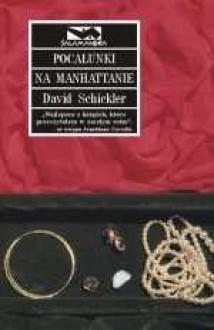 Pocałunki na Manhattanie - David Schickler