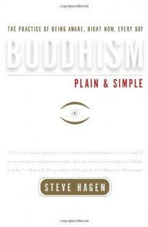 Buddhism Plain and Simple - Steve Hagen