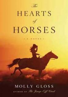 The Hearts of Horses - Molly Gloss