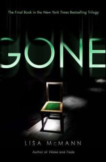 Gone (Wake Trilogy Series #3) - Lisa McMann