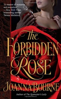 The Forbidden Rose (Berkley Sensation Historical Romance) - Joanna Bourne