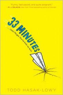 33 Minutes - Todd Hasak-Lowy, Bethany Barton (Illustrator)