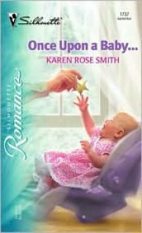 Once Upon a Baby ... - Karen Rose Smith