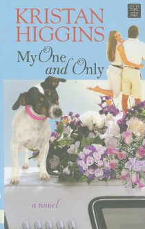 My One and Only (Large Print) - Kristan Higgins