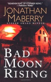 Bad Moon Rising - Jonathan Maberry
