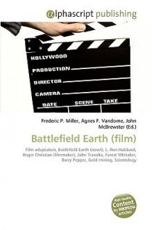 Battlefield Earth (Film) - Frederic P. Miller, Agnes F. Vandome, John McBrewster