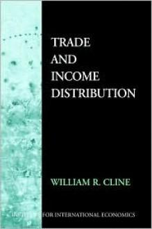 Trade and Income Distribution - William R. Cline
