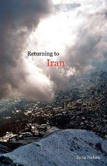 Returning to Iran - Sima Nahan