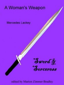 A Woman's Weapon (Vows & Honor) - Mercedes Lackey