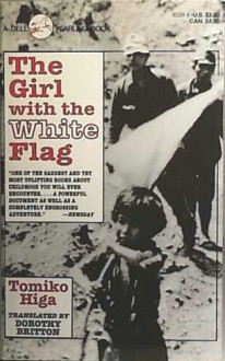 Girl With the White Flag, the - Tomiko Higa