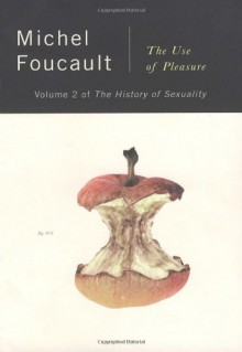 The History of Sexuality 2: The Use of Pleasure - Michel Foucault, Robert Hurley