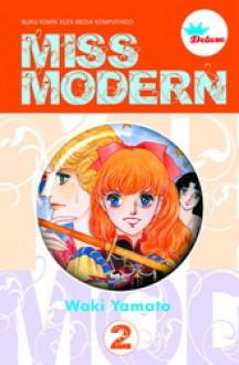 Miss Modern Vol. 2 (Deluxe) - Waki Yamato