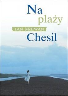 Na plaży Chesil - Ian McEwan