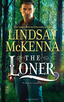 The Loner (Mills & Boon M&B) - Lindsay McKenna