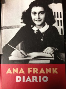 Ana Frank Diario (Anne Frank: Diary Of A Young Girl) - Anne Frank