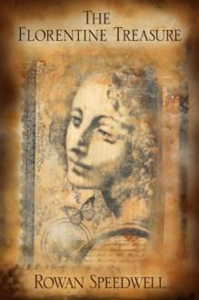The Florentine Treasure - Rowan Speedwell