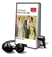 Tender Is the Night [With Earbuds] - F. Scott Fitzgerald, Trevor White