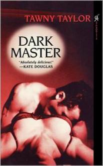 Dark Master - Tawny Taylor
