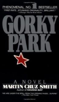 Gorky Park - Martin Cruz Smith