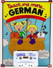 Teach Me More German: A Musical Journey Through the Year - Judy Mahoney