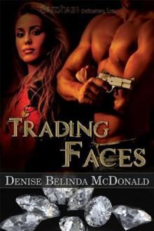 Trading Faces - Denise B McDonald