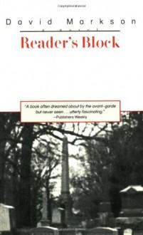 Reader's Block - David Markson