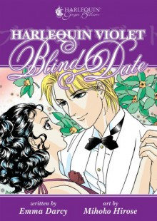 Harlequin Violet: Blind Date - Mihoko Hirose,Emma Darcy