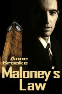 Maloney's Law (Maloney's Law #1) - Anne Brooke
