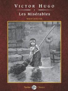 Les Miserables - Victor Hugo, David Case