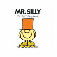 Mr. Silly - Roger Hargreaves
