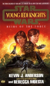 Heirs of the Force - Kevin J. Anderson, Rebecca Moesta