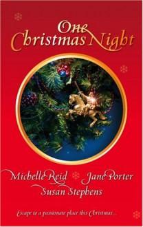 One Christmas Night - Michelle Reid, Jane Porter, Susan Stephens