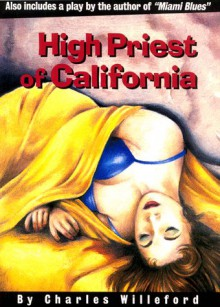 High Priest of California - Charles Willeford;Lou Stathis