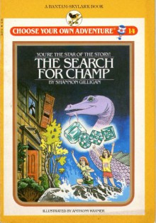 The Search for Champ - Shannon Gilligan, Edward Gilligan