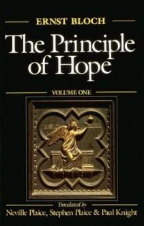 The Principle of Hope: Three-Volume Set - Ernst Bloch, Paul Knight, Neville Plaice, Stephen Plaice