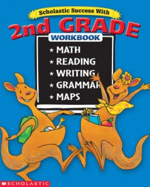 Scholastic Success With: 2nd Grade (Bind-Up) - Terry Cooper