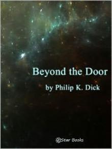 Beyond the Door - Philip K. Dick