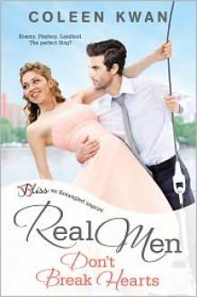 Real Men Don't Break Hearts - Coleen Kwan
