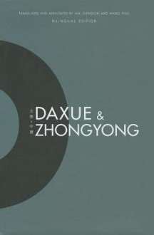 Daxue and Zhongyong - Ian Johnston, Wang Ping