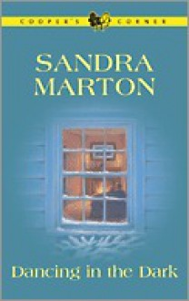 Dancing in the Dark (Cooper's Corner, #5) - Sandra Marton