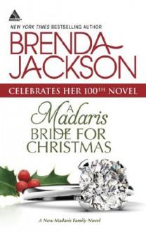 A Madaris Bride for Christmas (Mills & Boon Kimani Arabesque) (Madaris Family Saga - Book 11) - Brenda Jackson