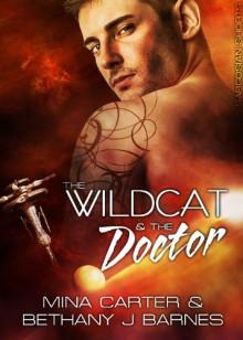 The Wildcat and the Doctor (Sargosian Shorts) - Mina Carter, BJ Barnes