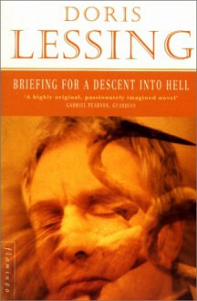 Briefing for a Descent into Hell (Flamingo Modern Classic) - Doris May Lessing