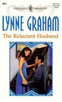 The Reluctant Husband (Harlequin Presents, #1971) - Lynne Graham