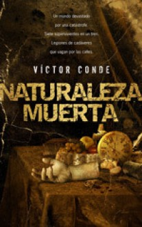 Naturaleza Muerta - Víctor Conde