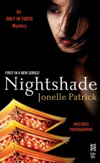 Nightshade: An Only In Tokyo Mystery - Jonelle Patrick