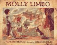 Molly Limbo - Margaret Hodges, Elizabeth Miles