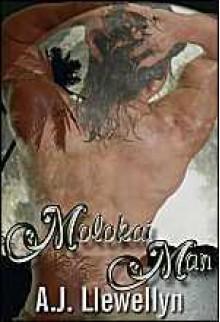 Molokai Man - A.J. Llewellyn