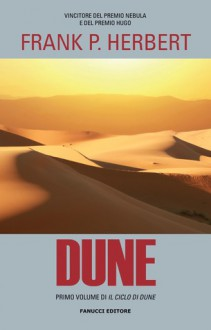 Dune (Il Ciclo di Dune, #1) - Frank Herbert, Giampaolo Cossato, Sandro Sandrelli, Sandro Pergameno